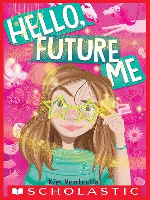 cover image of Hello, Future Me