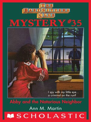 cover image of Abby and the Notorious Neighbor