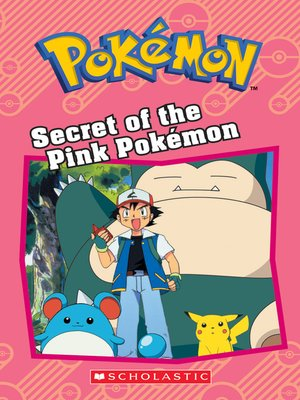 cover image of Secret of the Pink Pokémon