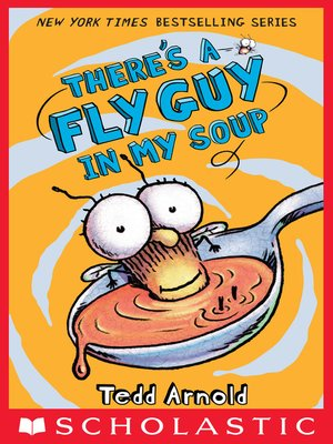 cover image of There's a Fly Guy in My Soup