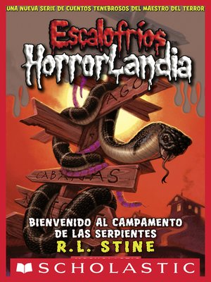 cover image of Bienvenido al campamento de las serpientes