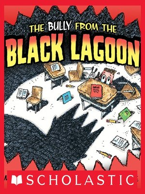 cover image of The Bully From the Black Lagoon