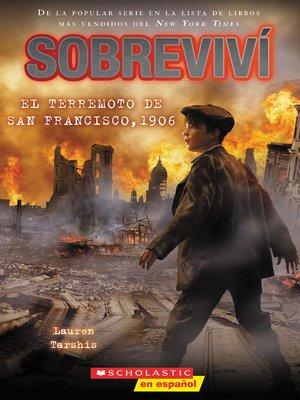 cover image of Sobreviví el terremoto de San Francisco, 1906 (I Survived the San Francisco Earthquake, 1906)