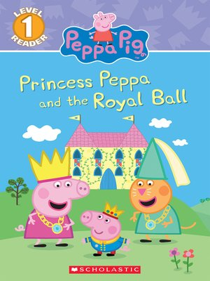 cover image of Princess Peppa and the Royal Ball