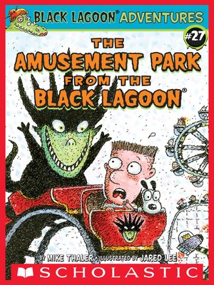 cover image of The Amusement Park from the Black Lagoon