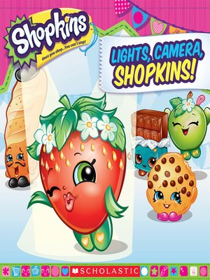 cover image of Lights, Camera, Shopkins!
