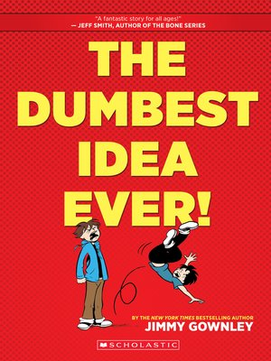 cover image of The Dumbest Idea Ever!