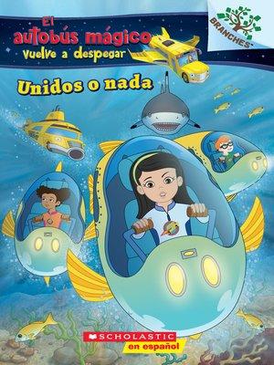 cover image of Unidos o nada (Sink or Swim)