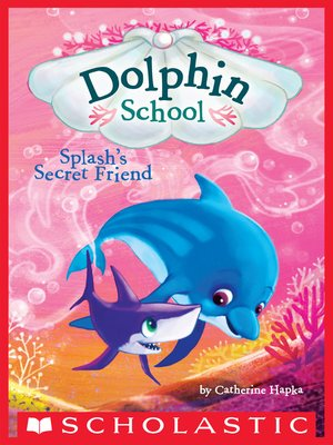 Flip's Surprise Talent (Dolphin School #4) by Catherine Hapka (English) Paperbac