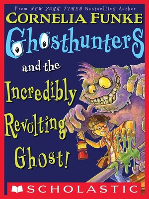 cover image of Ghosthunters and the Incredibly Revolting Ghost