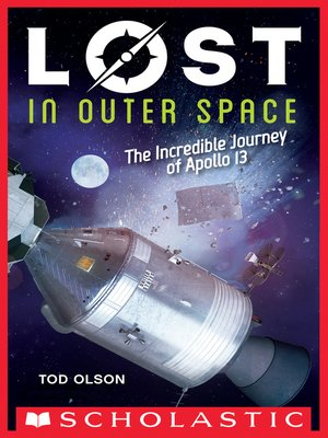 cover image of Lost in Outer Space: The Incredible Journey of Apollo 13