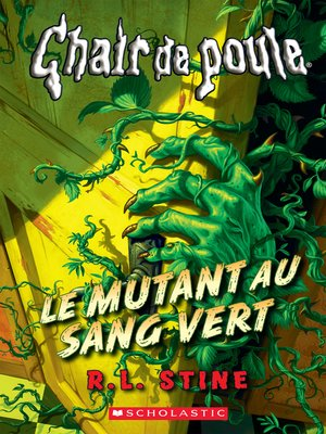 cover image of Le mutant au sang vert