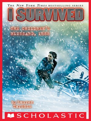 cover image of I Survived the Children's Blizzard, 1888