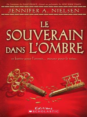 cover image of Le souverain dans l'ombre