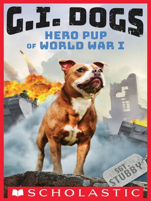 cover image of Sergeant Stubby, Hero Pup of World War I