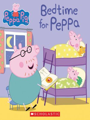 cover image of Bedtime for Peppa