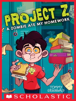 cover image of A Zombie Ate My Homework