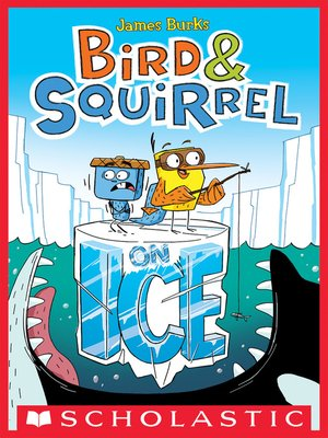 cover image of Bird & Squirrel on Ice