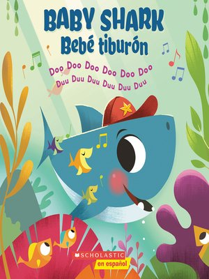 cover image of Baby Shark / Bebé Tiburón (Bilingual)
