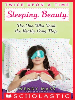 cover image of Sleeping Beauty, the One Who Took the Really Long Nap