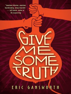 cover image of Give Me Some Truth