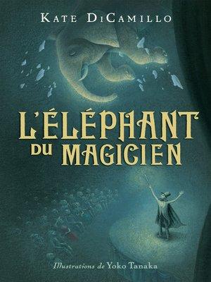 cover image of L'éléphant du magicien