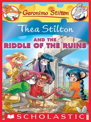cover image of Thea Stilton and the Riddle of the Ruins