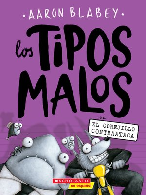 cover image of Los tipos malos en el conejillo contraataca (The Bad Guys in the Furball Strickes Back)