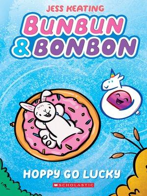 cover image of Hoppy Go Lucky: A Graphic Novel
