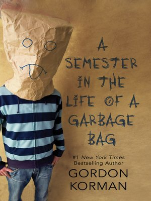 cover image of A Semester in the Life of a Garbage Bag