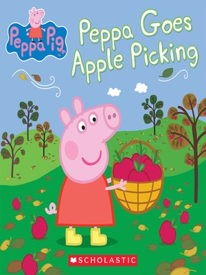 cover image of Peppa Goes Apple Picking