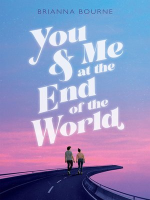 cover image of You & Me at the End of the World