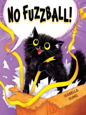 cover image of No Fuzzball!