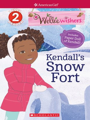 cover image of Kendall's Snow Fort