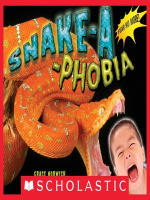 cover image of Snake-a-Phobia