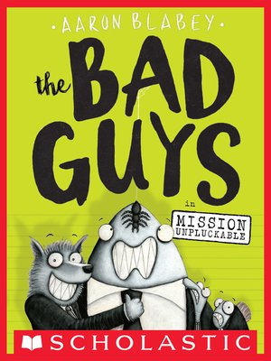 cover image of The Bad Guys in Mission Unpluckable