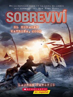 cover image of Sobreviví el huracán Katrina, 2005 (I Survived Hurricane Katrina, 2005)