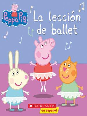 cover image of La lección de ballet (Ballet Lesson)