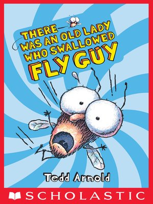 cover image of There Was an Old Lady Who Swallowed Fly Guy