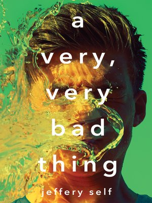 cover image of A Very, Very Bad Thing