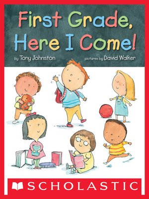 cover image of First Grade, Here I Come!