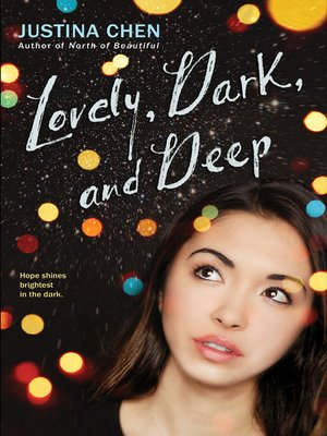 cover image of Lovely, Dark, and Deep