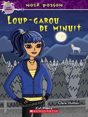 cover image of Loup-garou de minuit
