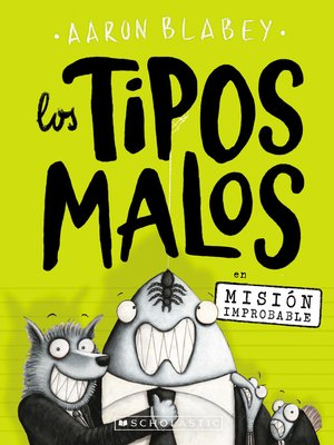 cover image of Los tipos malos en Mision improbable (The Bad Guys in Mission Unpluckable)