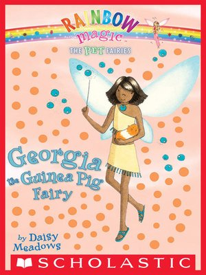 cover image of Georgia the Guinea Pig Fairy