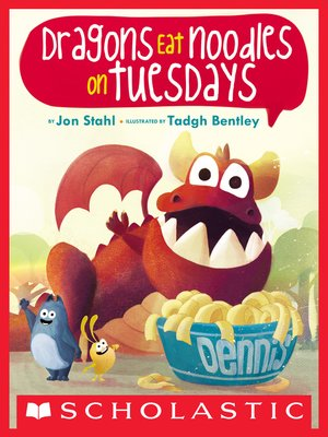 cover image of Dragons Eat Noodles on Tuesdays