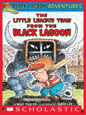 cover image of The Little League Team from the Black Lagoon