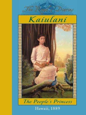 cover image of Ka'iulani, The People's Princess