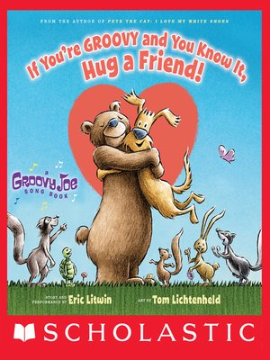cover image of If You're Groovy and You Know It, Hug a Friend