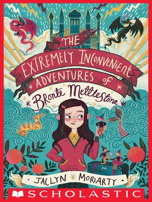 cover image of The Extremely Inconvenient Adventures of Bronte Mettlestone